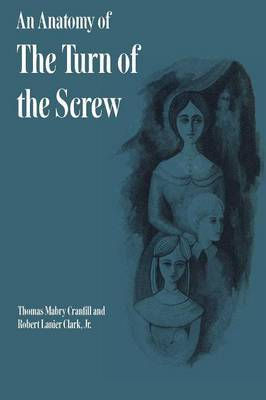 An Anatomy of The Turn of the Screw