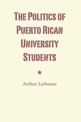The Politics of Puerto Rican University Students