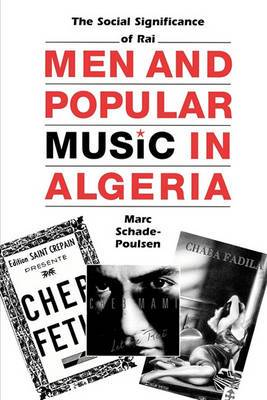 Men and Popular Music in Algeria: The Social Significance of Rai