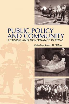 Public Policy and Community: Activism and Governance in Texas