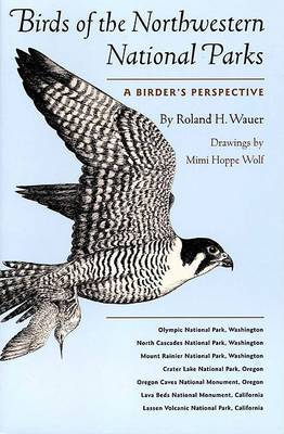 Birds of the Northwestern National Parks: A Birder's Perspective