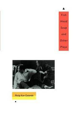 Fish Head Soup and Other Plays