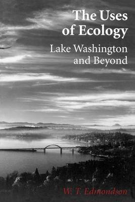 The Uses of Ecology: Lake Washington and Beyond