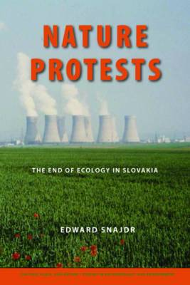 Nature Protests: The End of Ecology in Slovakia