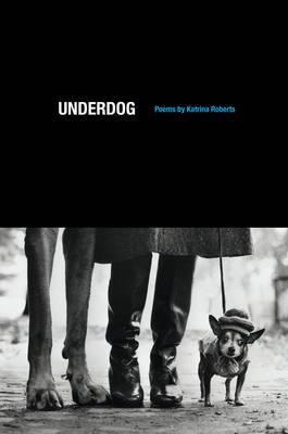 Underdog: Poems