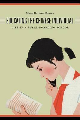 Educating the Chinese Individual: Life in a Rural Boarding School