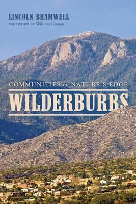 Wilderburbs: Communities on Nature's Edge