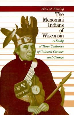 The Menomini Indians of Wisconsin
