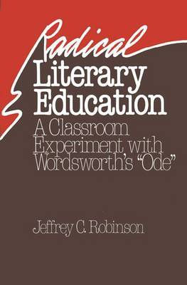 Radical Literary Education: Classroom Experiment with Wordsworth's  Ode