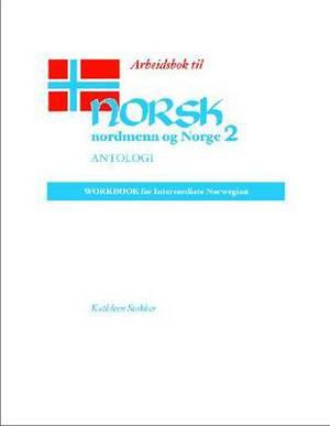 Norsk, Nordmenn Og Norge  Arbeidsbok