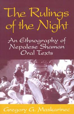 The Rulings of the Night: Ethnography of Nepalese Shaman Oral Texts