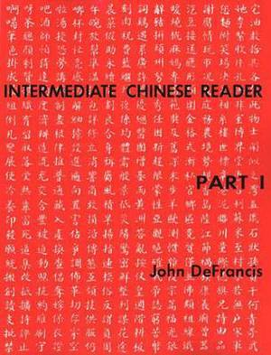 Intermediate Chinese Reader Part I