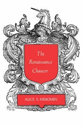 The Renaissance Chaucer