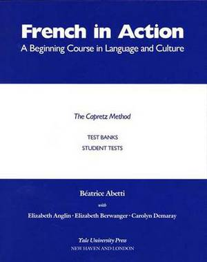 French in Action Test Banks: Student Tests