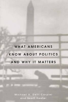 What Americans Know about Politics and Why It Matters