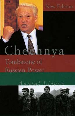 Chechnya: Tombstone of Russian Power