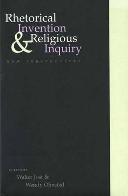 Rhetorical Invention and Religious Inquiry: New Perspectives