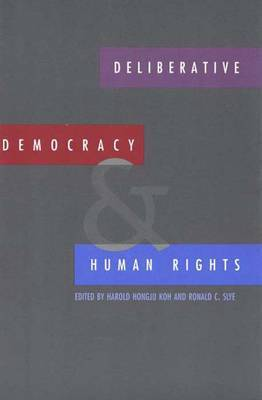 Deliberative Democracy and Human Rights