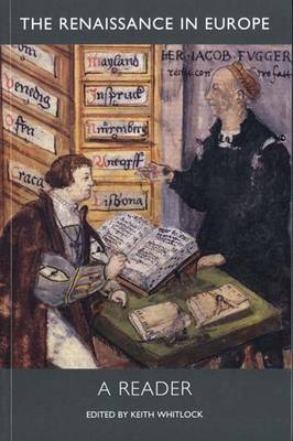 The Renaissance in Europe: A Reader
