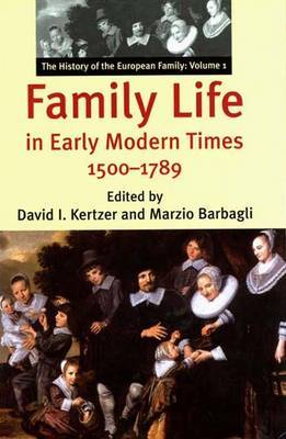 Family Life in Early Modern Times, 1500-1789