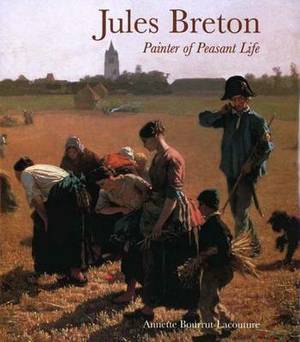 Jules Breton: Painter of Peasant Life