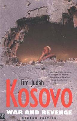 Kosovo: War and Revenge