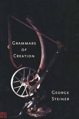 Grammars of Creation