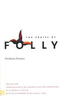 The Praise of Folly: Second Edition