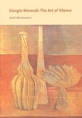 Giorgio Morandi: The Art of Silence