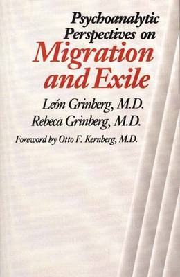 Psychoanalytic Perspectives on Migration and Exile