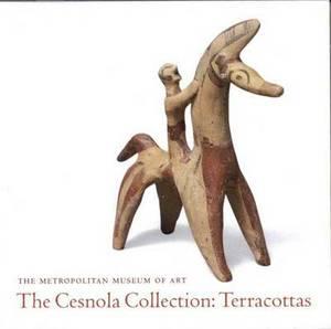 The Cesnola Collection: Terracottas