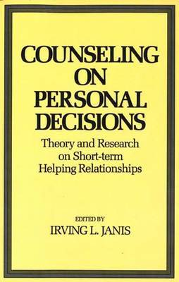 Counseling on Personal Decisions: Theory and Research on Short-Term Helping Relationships