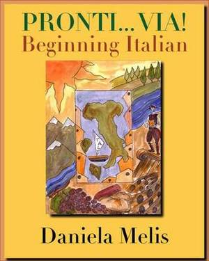 Pronti... Via! Annotated Instructor's Edition: Beginning Italian