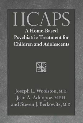 IICAPS: A Home-Based Psychiatric Treatment for Children and Adolescents