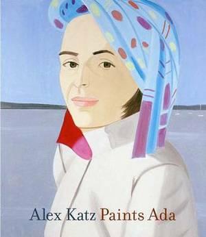 Alex Katz Paints Ada, 1957-2005