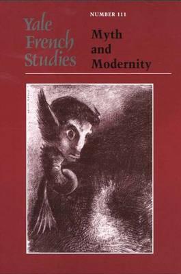 Yale French Studies: Myth and Modernity