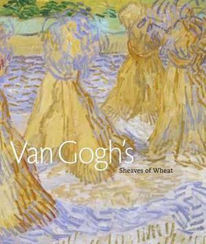 Van Gogh's 'Sheaves of Wheat'