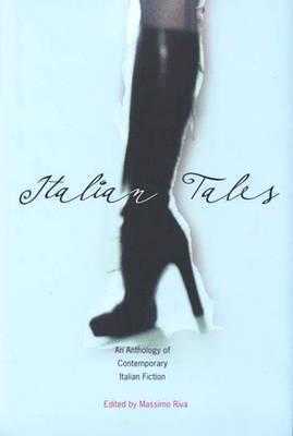 Italian Tales: An Anthology of Contemporary Italian Fiction