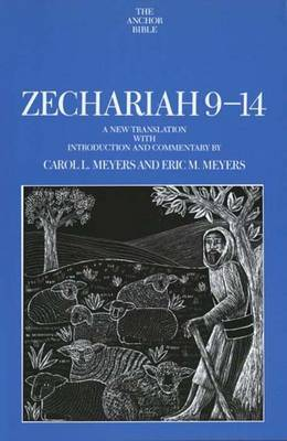 Zechariah 9-14: A New Translation with Introduction and Commentary
