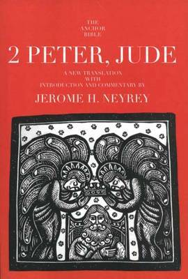 2 Peter, Jude: A New Translation with Introduction and Commentary