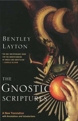 The Gnostic Scriptures: A New Translation with Annotations and Introductions
