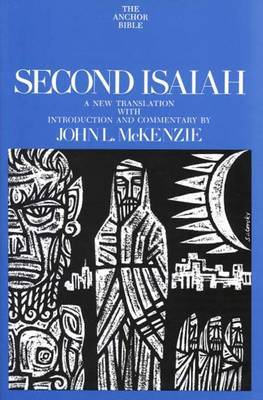 Second Isaiah: A New Translation with Introduction and Commentary
