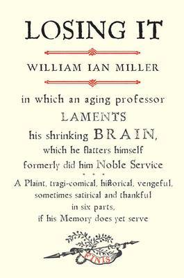 Losing it: In Which an Aging Professor Laments His Shrinking Brain....