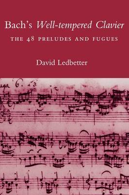 Bach's Well-tempered Clavier: The 48 Preludes and Fugues