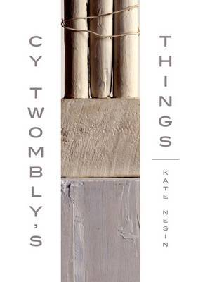 Cy Twombly's Things