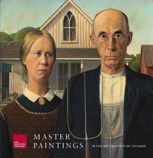 Master Paintings in the Art Institute of Chicago