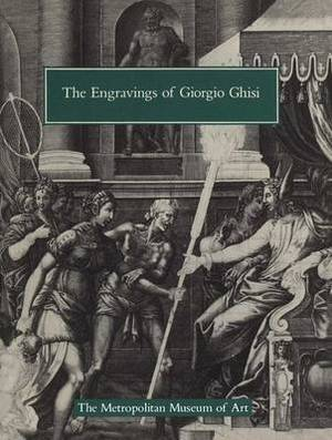 The Engravings of Giorgio Ghisi