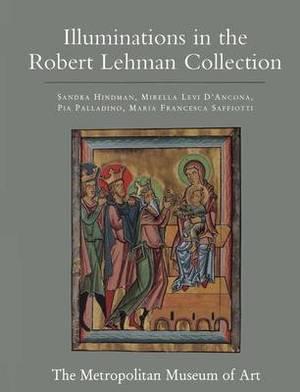 The Robert Lehman Collection: Volume 4, Illuminations