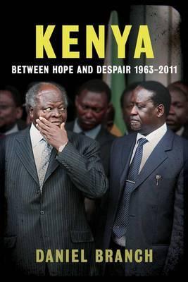 Kenya: Between Hope and Despair, 1963-2012