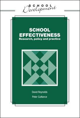School Effectiveness: Research, Policy and Practice